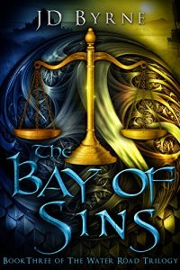 The Bay of Sins by J.D. Byrne