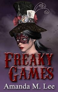 Freaky Games by Amanda M. Lee
