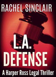L.A. Defense by Rachel Sinclair