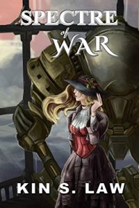 Spectre of War by Kin S. Law