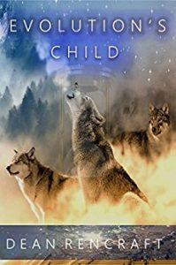 Evolution's Child by Dean Rencraft