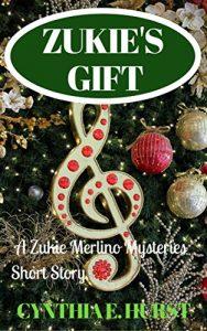 Zukie's Gift by Cynthia E. Hurst