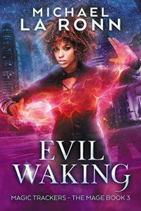 Evil Waking by Michael La Ronn