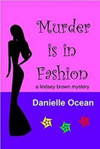 Murder is in Fashion by Danielle Ocean