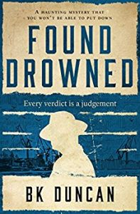 Found Drowned by B.K. Duncan
