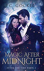 Magic After Midnight by C. Gockel