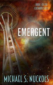 Emergent by Michael S. Nuckols
