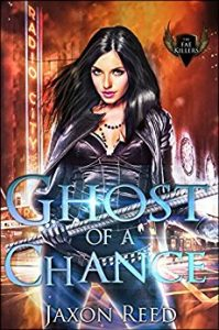 Ghost of a Chance by Jaxon Reed