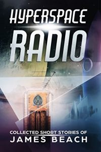 Hyperspace Radio by James Beach
