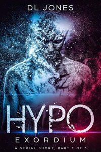 HYPO: Exordium by D.L. Jones
