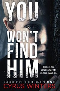 You Won't Find Him by Cyrus Winters