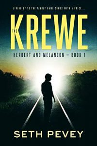 The Krewe by Seth Pevey
