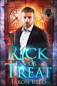 Rick or Treat by Jaxon Reed