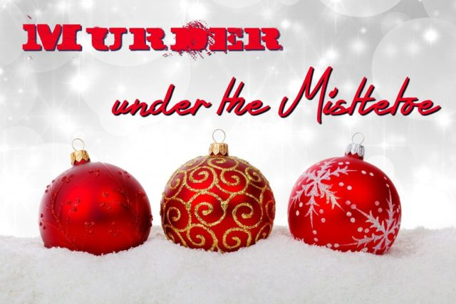 Murder under the Mistletoe banner