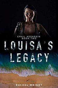 Louisa's Legacy by Rachel Wright