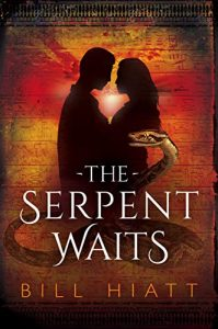 The Serpent Waits by Bill Hiatt