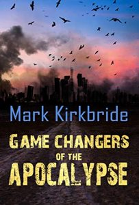 Game Changers of the Apocalypse