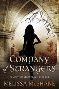 Company of Strangers by Melissa McShane