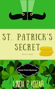 St. Patrick Day's Secret by Linda Kozar
