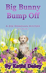 Big Bunny Bump Off by Kathi Daley