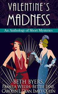 Valentine's Madness, edited by Beth Byers