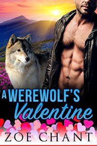 A Werewolf's Valentine by Zoe Chant