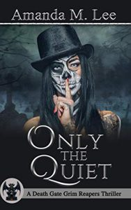 Only the Quiet by Amanda M. Lee