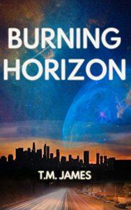 Burning Horizon by T.M. James
