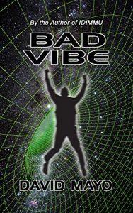 Bad Vibe by David Mayo