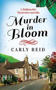 Murder in Bloom by Carly Reid