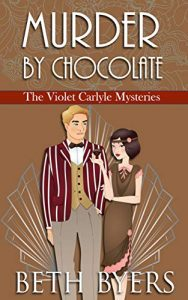 Murder by Chocolate by Beth Byers