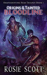 Origins of the Tainted Bloodline by Rosie Scott