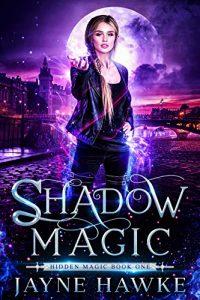 Shadow Magic by Jayne Hawke
