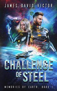 Chalenge of Steel by James David Victor