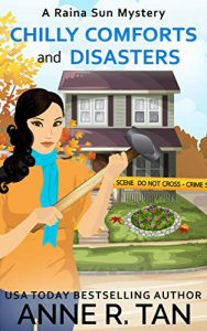 Chilly Comforts and Disasters by Anne R. Tan