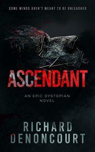 Ascendant by Richard Denoncourt