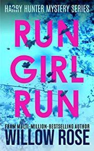Run Girl Run by Willow Rose