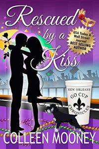 Rescued by a Kiss by Colleen Mooney