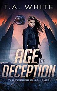 Age of Deception by T.A. White
