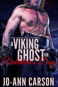 A Viking Ghost for Valentine's Day by Jo-Ann Carson