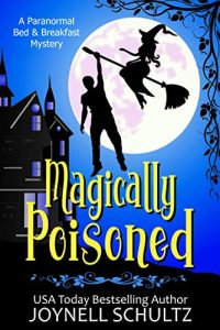 Magically Poisoned by Joynell Schultz