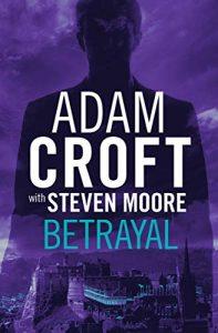 Betrayal by Adam Croft