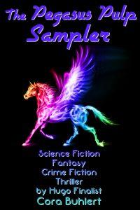 The Pegasus Pulp Sampler by Cora Buhlert