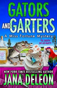 Gators and Garters by Jana Deleon