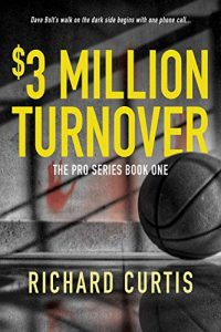 The $3 Million Turnover by Richard Curtis