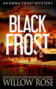 Black Frost by Willow Rose