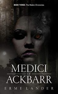 Medici of Ackbarr by Erme Lander