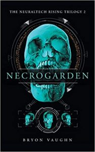 Necrogarden by Bryon Vaughn