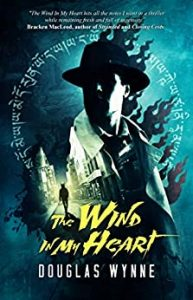 The Wind in My Heart by Douglas Wynne