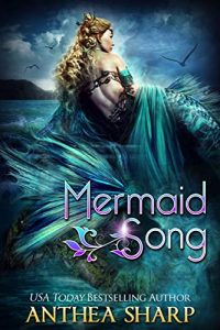 Mermaid Song by Anthea Sharp